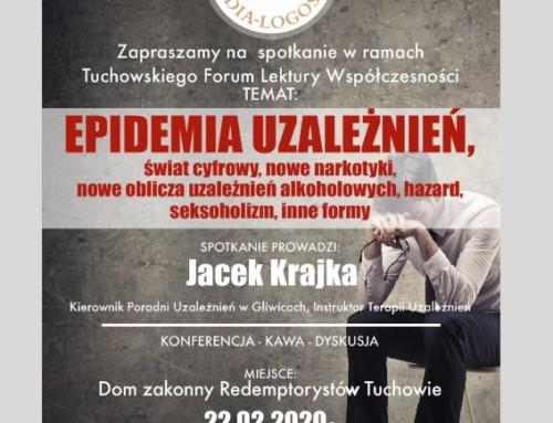 Tuchowskie Forum Lektury Współczesności: Epidemia Uzależnień